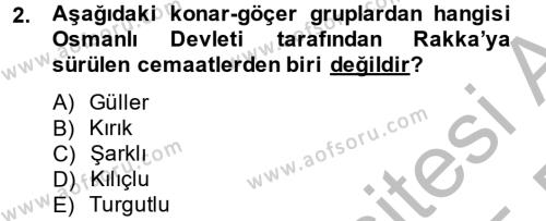 Osmanlı´da İskan ve Göç Dersi 2014 - 2015 Yılı Dönem Sonu Sınavı 2. Soru