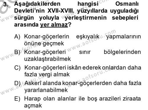 Tarih Bölümü 4. Yarıyıl Osmanlı'da İskan ve Göç Dersi 2015 Yılı Bahar Dönemi Dönem Sonu Sınavı 3. Soru