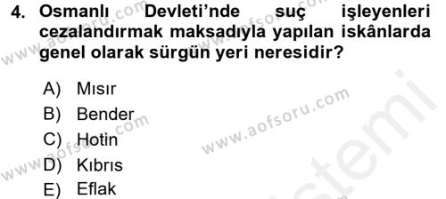 Tarih Bölümü 4. Yarıyıl Osmanlı'da İskan ve Göç Dersi 2016 Yılı Bahar Dönemi Ara Sınavı 4. Soru