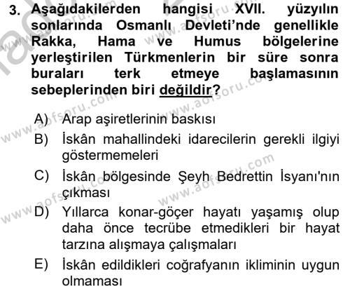Osmanlı´da İskan ve Göç Dersi 2016 - 2017 Yılı Ara Sınavı 3. Soru