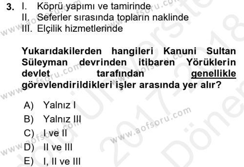 Osmanlı´da İskan ve Göç Dersi 2017 - 2018 Yılı (Final) Dönem Sonu Sınav Soruları 3. Soru