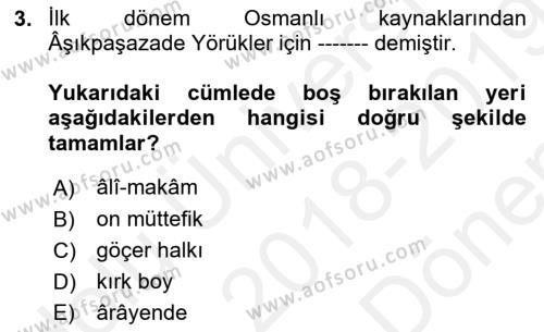 Osmanlı´da İskan ve Göç Dersi 2018 - 2019 Yılı (Final) Dönem Sonu Sınav Soruları 3. Soru