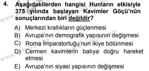 Tarih Bölümü 3. Yarıyıl Orta Çağ-Yeni Çağ Avrupa Tarihi Dersi 2013 Yılı Güz Dönemi Ara Sınavı 4. Soru