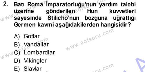 Tarih Bölümü 3. Yarıyıl Orta Çağ-Yeni Çağ Avrupa Tarihi Dersi 2014 Yılı Güz Dönemi Ara Sınavı 2. Soru
