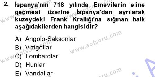 Tarih Bölümü 3. Yarıyıl Orta Çağ-Yeni Çağ Avrupa Tarihi Dersi 2015 Yılı Güz Dönemi Ara Sınavı 2. Soru