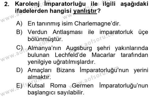 Tarih Bölümü 3. Yarıyıl Orta Çağ-Yeni Çağ Avrupa Tarihi Dersi 2016 Yılı Güz Dönemi Ara Sınavı 2. Soru