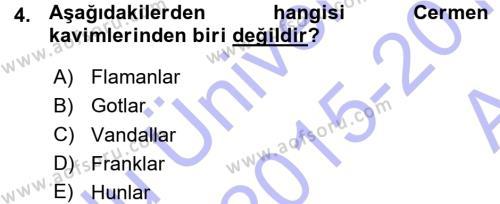 Tarih Bölümü 3. Yarıyıl Orta Çağ-Yeni Çağ Avrupa Tarihi Dersi 2016 Yılı Güz Dönemi Ara Sınavı 4. Soru