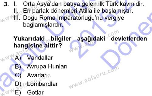 Tarih Bölümü 3. Yarıyıl Orta Çağ-Yeni Çağ Avrupa Tarihi Dersi 2016 Yılı Güz Dönemi Dönem Sonu Sınavı 3. Soru