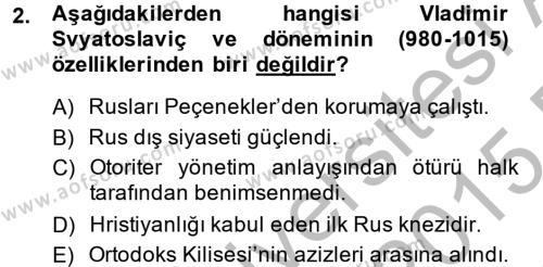 Tarih Bölümü 4. Yarıyıl Rusya Tarihi Dersi 2015 Yılı Bahar Dönemi Dönem Sonu Sınavı 2. Soru