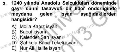 Tarih Bölümü 3. Yarıyıl Osmanlı Tarihi (1299-1566) Dersi 2013 Yılı Güz Dönemi Ara Sınavı 3. Soru