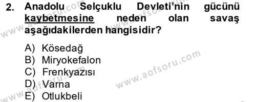Tarih Bölümü 3. Yarıyıl Osmanlı Tarihi (1299-1566) Dersi 2014 Yılı Güz Dönemi Dönem Sonu Sınavı 2. Soru