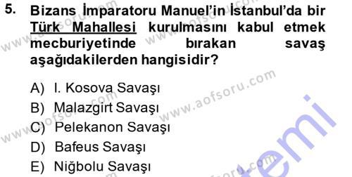 Tarih Bölümü 3. Yarıyıl Osmanlı Tarihi (1299-1566) Dersi 2014 Yılı Güz Dönemi Dönem Sonu Sınavı 5. Soru
