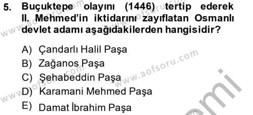 Tarih Bölümü 3. Yarıyıl Osmanlı Tarihi (1299-1566) Dersi 2015 Yılı Güz Dönemi Dönem Sonu Sınavı 5. Soru