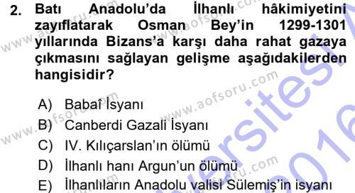 Tarih Bölümü 3. Yarıyıl Osmanlı Tarihi (1299-1566) Dersi 2016 Yılı Güz Dönemi Ara Sınavı 2. Soru