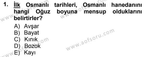 Osmanlı Tarihi (1299-1566) Dersi 2012 - 2013 Yılı (Vize) Ara Sınav Soruları 1. Soru