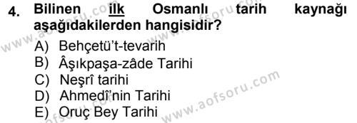 Osmanlı Tarihi (1299-1566) Dersi 2012 - 2013 Yılı (Vize) Ara Sınav Soruları 4. Soru