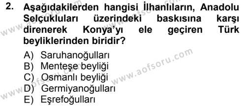 Osmanlı Tarihi (1299-1566) Dersi 2012 - 2013 Yılı Dönem Sonu Sınavı 2. Soru