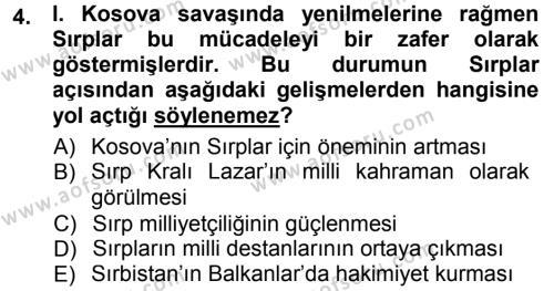 Osmanlı Tarihi (1299-1566) Dersi 2012 - 2013 Yılı Dönem Sonu Sınavı 4. Soru