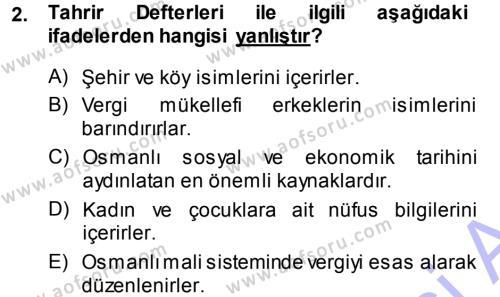 Osmanlı Tarihi (1299-1566) Dersi 2013 - 2014 Yılı Ara Sınavı 2. Soru