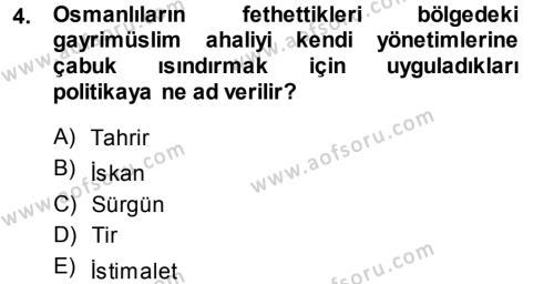 Osmanlı Tarihi (1299-1566) Dersi 2013 - 2014 Yılı Ara Sınavı 4. Soru