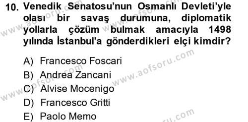Osmanlı Tarihi (1299-1566) Dersi 2013 - 2014 Yılı (Final) Dönem Sonu Sınavı 10. Soru