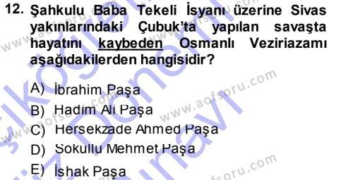Osmanlı Tarihi (1299-1566) Dersi 2013 - 2014 Yılı (Final) Dönem Sonu Sınavı 12. Soru
