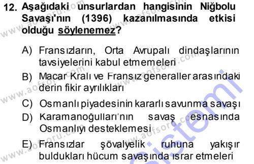 Osmanlı Tarihi (1299-1566) Dersi Ara Sınavı Deneme Sınav Soruları 12. Soru