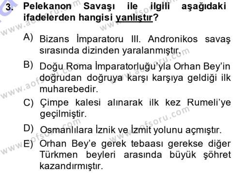Osmanlı Tarihi (1299-1566) Dersi 2014 - 2015 Yılı Ara Sınavı 3. Soru