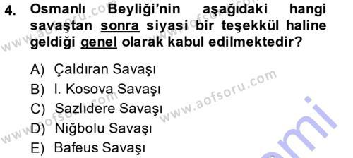 Osmanlı Tarihi (1299-1566) Dersi 2014 - 2015 Yılı Ara Sınavı 4. Soru