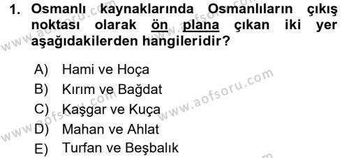 Osmanlı Tarihi (1299-1566) Dersi 2015 - 2016 Yılı Dönem Sonu Sınavı 1. Soru