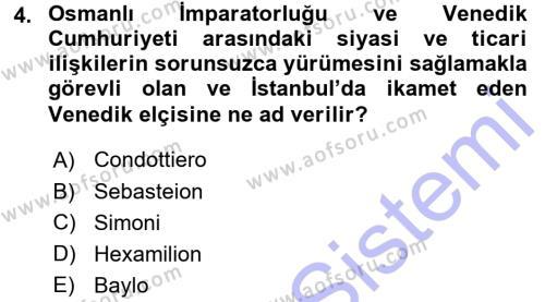 Osmanlı Tarihi (1299-1566) Dersi 2015 - 2016 Yılı Dönem Sonu Sınavı 4. Soru