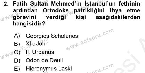 Osmanlı Tarihi (1299-1566) Dersi 2016 - 2017 Yılı Dönem Sonu Sınavı 2. Soru