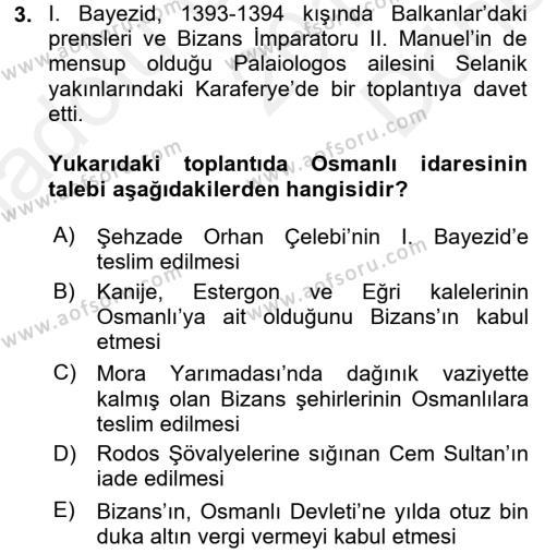 Osmanlı Tarihi (1299-1566) Dersi 2016 - 2017 Yılı Dönem Sonu Sınavı 3. Soru