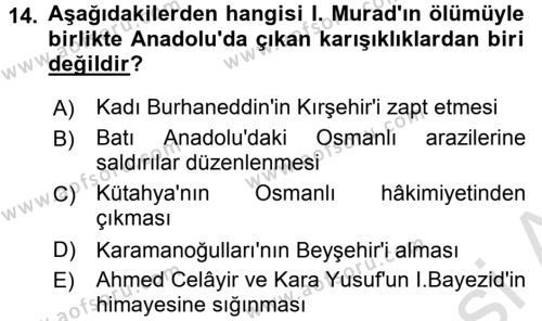 Osmanlı Tarihi (1299-1566) Dersi Ara Sınavı Deneme Sınav Soruları 14. Soru