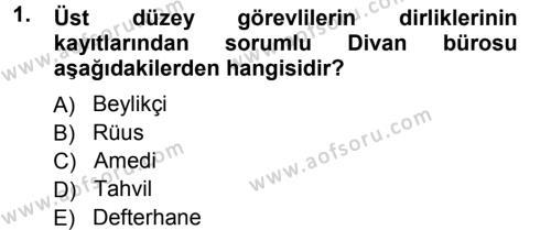 Osmanlı Merkez ve Taşra Teşkilatı Dersi 2012 - 2013 Yılı Ara Sınavı 1. Soru