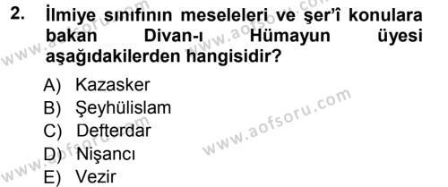 Osmanlı Merkez ve Taşra Teşkilatı Dersi 2012 - 2013 Yılı Dönem Sonu Sınavı 2. Soru