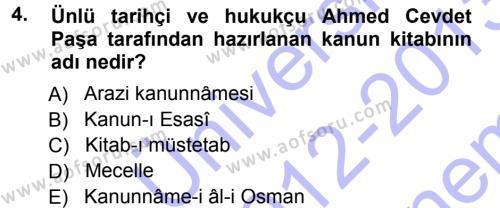Tarih Bölümü 3. Yarıyıl Osmanlı Merkez ve Taşra Teşkilatı Dersi 2013 Yılı Güz Dönemi Dönem Sonu Sınavı 4. Soru