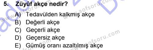 Tarih Bölümü 3. Yarıyıl Osmanlı Merkez ve Taşra Teşkilatı Dersi 2013 Yılı Güz Dönemi Dönem Sonu Sınavı 5. Soru