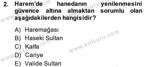 Osmanlı Merkez ve Taşra Teşkilatı Dersi 2013 - 2014 Yılı Ara Sınavı 2. Soru