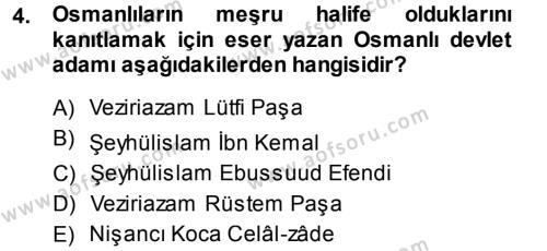 Osmanlı Merkez ve Taşra Teşkilatı Dersi 2013 - 2014 Yılı (Vize) Ara Sınav Soruları 4. Soru