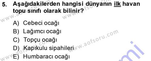 Tarih Bölümü 3. Yarıyıl Osmanlı Merkez ve Taşra Teşkilatı Dersi 2014 Yılı Güz Dönemi Dönem Sonu Sınavı 5. Soru