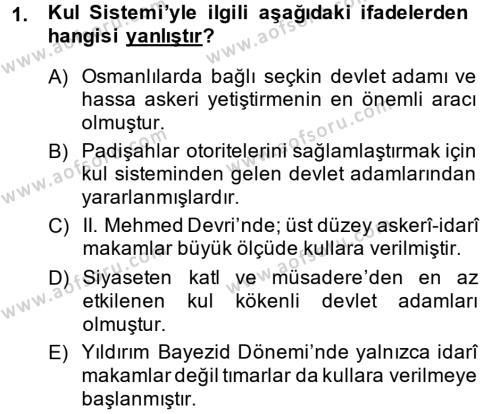 Osmanlı Merkez ve Taşra Teşkilatı Dersi 2014 - 2015 Yılı Ara Sınavı 1. Soru