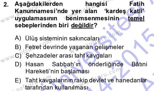 Osmanlı Merkez ve Taşra Teşkilatı Dersi 2014 - 2015 Yılı Ara Sınavı 2. Soru