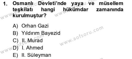Tarih Bölümü 3. Yarıyıl Osmanlı Merkez ve Taşra Teşkilatı Dersi 2015 Yılı Güz Dönemi Dönem Sonu Sınavı 1. Soru
