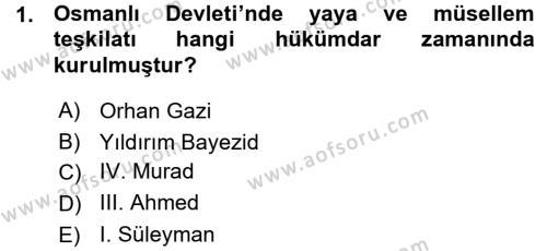 Tarih Bölümü 3. Yarıyıl Osmanlı Merkez ve Taşra Teşkilatı Dersi 2016 Yılı Güz Dönemi Ara Sınavı 1. Soru