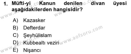 Tarih Bölümü 3. Yarıyıl Osmanlı Merkez ve Taşra Teşkilatı Dersi 2016 Yılı Güz Dönemi Dönem Sonu Sınavı 1. Soru