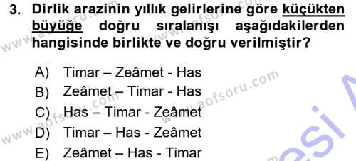Tarih Bölümü 3. Yarıyıl Osmanlı Merkez ve Taşra Teşkilatı Dersi 2016 Yılı Güz Dönemi Dönem Sonu Sınavı 3. Soru