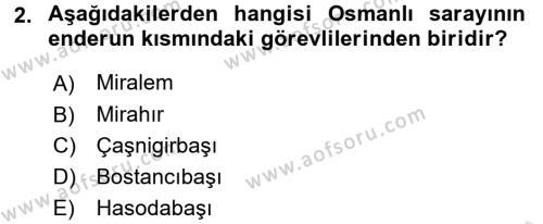 Osmanlı Merkez ve Taşra Teşkilatı Dersi 2016 - 2017 Yılı (Vize) Ara Sınav Soruları 2. Soru