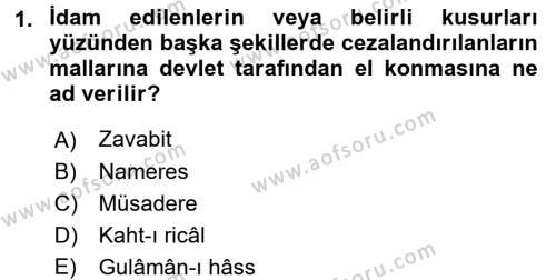 Osmanlı Merkez ve Taşra Teşkilatı Dersi 2016 - 2017 Yılı Dönem Sonu Sınavı 1. Soru