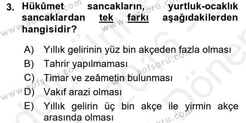 Osmanlı Merkez ve Taşra Teşkilatı Dersi 2016 - 2017 Yılı Dönem Sonu Sınavı 3. Soru